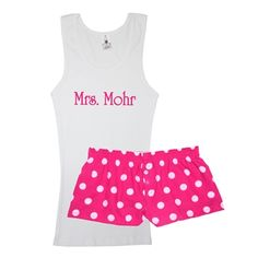 Customized Mrs. Tank Top Pajama Set, Polka Dot Boxer Shorts. Definitely a must for after the wedding. Lol. It's too cute not to!