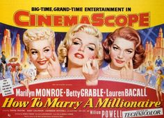 How To Marry A Millionaire (1953). Marily Monroe, Betty Grable, Lauren Bacall.