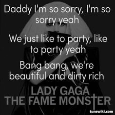 Lady Gaga- Beautiful Dirty Rich  #LadyGaga #song #lyrics