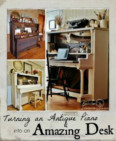 Antique Piano Conversion = Desk ~ tutorial at Knick of Time Interiors blog
