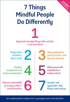 7 Things Mindful People Do Differently and How To Get Started | Mindful | Repinned by Melissa K. Nicholson, LMSW www.adoptioncounselinggr.com