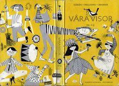 """Våra visor, ill. Ylva Källström-Eklund. """"Our songs"""", 1966"""