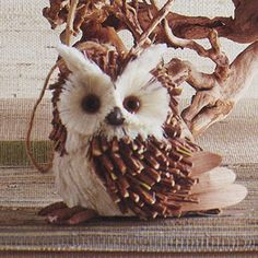 Sticks Owl Ornament - Corn husks, pine cone petals, twigs and more. $15