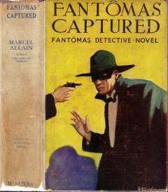 #35 Fantômas Captured. McKay, 1926; Paul, 1926; Burt, 1927