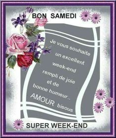 Bon Weekend, French Quotes, Morning Prayers, Dexter, Happy Day, Blessed, Messages, Blog, Images