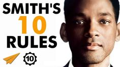Will Smith's Top 10 Rules For Success