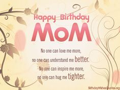 Beautiful Happy Birthday Mom Wishes