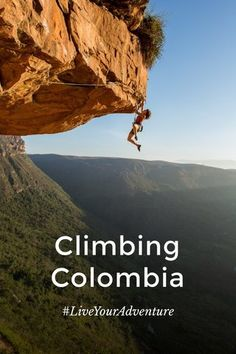 Climbing is only part of the reason you should travel to Colombia. #LiveYourAdventure #stellerstories