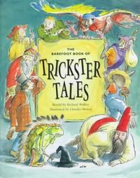 The Barefoot of Trickster Tales: Anthology of stories about wizards and wily characters. Richard Walker, Trickster Tales, Barefoot Books, Retelling, Stories For Kids, Story Time, Childrens Books, Books To Read, Fairy Tales