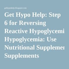 Get Hypo Help: Step 6 for Reversing Reactive Hypoglycemia: Use Nutritional Supplements