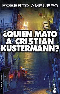 """Con este, conocemos a Cayetano Brulé y no lo dejamos hasta """"El caso Neruda""""... Muy entretenido este detective privado que vive en Valparaíso... Y hay Brulé para rato, mira: """"Boleros en la Habana"""", El Alemán de Atacama, """"Cita en azul profundo"""", """"Halcones de la noche"""" y aquello de Neruda."""