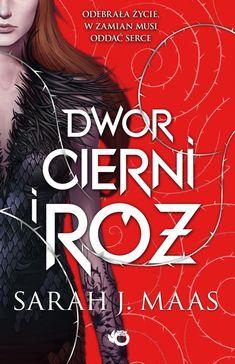 Dwór cierni i róż - Sarah J. Sarah Maas, Sarah J, Harry Potter, Ebooks, Fantasy, Movie Posters, Book Covers, Wings, Author