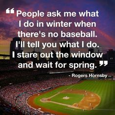 Waiting for spring training.