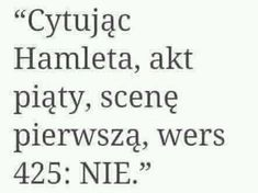 Cytaty (niejulitkoweXD) Polish Memes, Funny Quotes, Life Quotes, Funny Mems, Wtf Funny, Thing 1, Sentences, Quotations, Poems