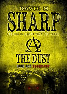 The Dust: Book One - Bloodlust - http://freebiefresh.com/the-dust-book-one-bloodlust-free-kindle-review/