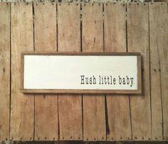 Hush little baby wood sign; Wood Sign.  Nursery Art.