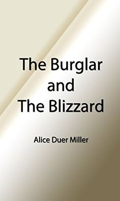 The christmas books of mr m a titmarsh illustrated edition the burglar and the blizzard illustrated edition a christmas story classic christmas ebooks book by miller alice duer fandeluxe Ebook collections