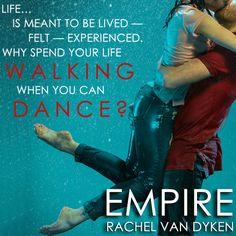 Empire by Rachel Van Dyken Eagle Elite Series #7 Must Read ELUDE prior to Empire Release Date: May 31, 2016