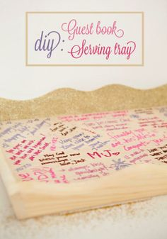 Learn How To Make Your Own Wedding Guest Book Serving Tray!