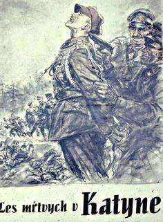 A Tiso-féle Szlovák Állam plakátja közvetlenül a katyńi tömegsírok felfedezése utáni időkből.