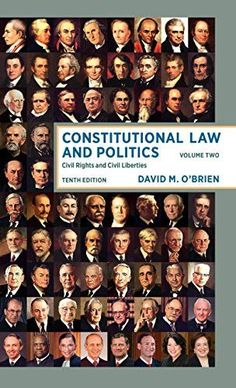 Constitutional Law and Politics: Civil Rights and Civil Liberties (Tenth Edition) (Vol. 2)