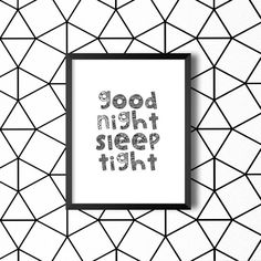Good Night SleepTight Nursery Print Poster Instant Download Typography Quote Motivational Home Decor Screenprint Letterpress