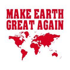Shop Make Earth Great Again Ramirez streetwear t-shirts designed by GoEast as well as other streetwear merchandise at TeePublic. Shirt Designs, Earth, How To Make, T Shirt, Travel, Supreme T Shirt, Tee Shirt, Viajes, Destinations