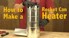 How to Make a Rocket Can Heater | DIY Rocket Stove & Heater Tutorial | Awesome Projects For Dudes By DIY Ready. http://diyready.com/how-to-make-a-rocket-heater/