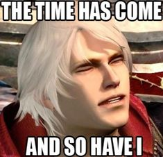 See more 'Devil May Cry' images on Know Your Meme! Devil May Cry 4, V Video, Bad Friends, Looking For A Job, Know Your Meme, Jojo Bizarre, Jojo's Bizarre Adventure, Trending Memes, Crying