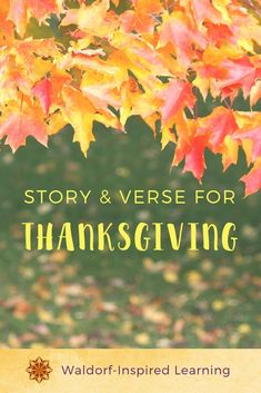 Story and Verse for Thanksgiving ⋆ Waldorf-Inspired Learning