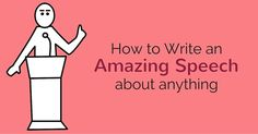 Some people use popular ideas and others use creative and new ideas to write a speech which wins many hearts. Here are few best Ideas to write a amazing speech.