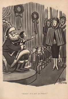 1955 Santa Christmas -Mama He does not speak french Peter Arno Art Cartoon Comic