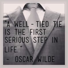 A well tied tie is the first serious step in life. #menswear #menstyle #tie #necktie #dapper #funnycuzitstrue #instafashion #b/w #quotable #fashion #style #ootd #gq #saturdaynightlive #boomgoesthedynamite #unrelated #eggsandhash #artissano
