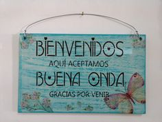 Cartel de Bienvenidos #artesaniasenmadera Fruit Box, Decoupage Vintage, Painting On Wood, Home Deco, Ideas Para, Diy And Crafts, Lettering, Crafty, Projects