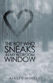 30 Best Kirsty Moseley The Boy Who Sneaks In My Bedroom Window