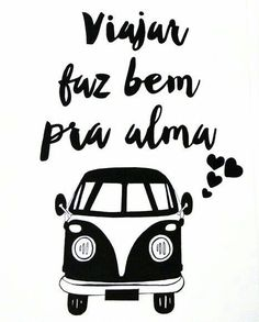 ideas for wallpaper frases preto e branco Poster S, Quote Posters, Travel Posters, Travel Quotes, Vw Bus, Volkswagen, Creations, Words, Instagram