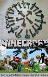 Free Kindle Book -  [Humor & Entertainment][Free] MINECRAFT: Minecraft Top Tips and Building Techniques You Wish You Knew (minecraft game, minecraft games, minecraft xbox, minecraft magazine, minecraft ... minecraft revenge, minecraft mobs, free) Check more at http://www.free-kindle-books-4u.com/humor-entertainmentfree-minecraft-minecraft-top-tips-and-building-techniques-you-wish-you-knew-minecraft-game-minecraft-games-minecraft-xbox-minecraft-magazine-minecraft-minecraft/