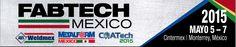 FABTECH México 2015: Monterrey