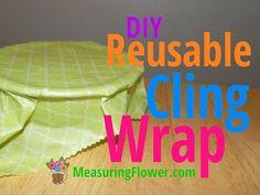 DIY Reusable Cling Wrap