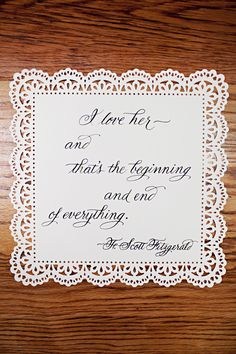 F. Scott Fitzgerald - use love quotes at the tables as part of the center piece. Maybe with a copy of a book it comes out of.