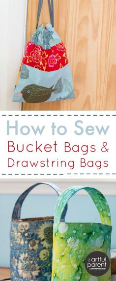How to Sew Bucket Bags and Drawstring Bags