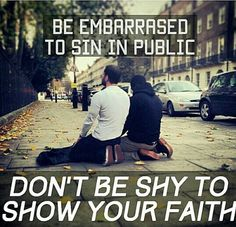 """I need to work on this. When I pray in public, I'm always like """"I don't want anyone to see me because they will think that I'm weird!"""" Oh well, I need to stop caring. Haters gonna hate!"""