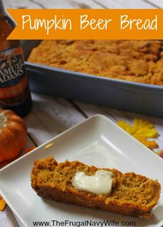 Pumpkin Beer Bread - The Frugal Navy Wife
