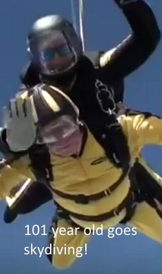 101 year old goes skydiving - fabulous - 50 Onward - over adventure travel Skydiving, D Day, Year Old, Adventure Travel, Old Things, One Year Old, Age, Adventure Tours