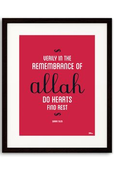 Verse from the Qur'an. Verily in the remembrance of Allah do hearts find rest. (Qur'an 13:28)