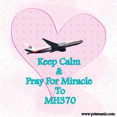 Pray For Miracle To #MH370