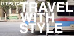 Tips to Travel with Style [VIDEO]