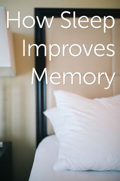 Learn about the links between a good night sleep and memory.