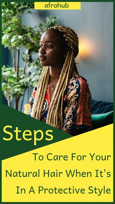 Learn how to care for your natural hair even when it is tucked away in protective hairstyles. #naturalhaircareprotectivestyles