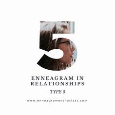 The Enneagram in Relationships - Type 5 — Enneagram Enthusiasts Good Marriage, Marriage Advice, Relationship Advice, Types Of Relationships, Healthy Relationships, Type 5 Enneagram, Working On Me, What Do You Feel, Type One